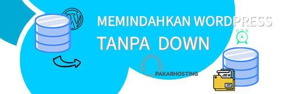 CARA MEMINDAHKAN WORDPRESS WEB HOSTING MALAYSIA
